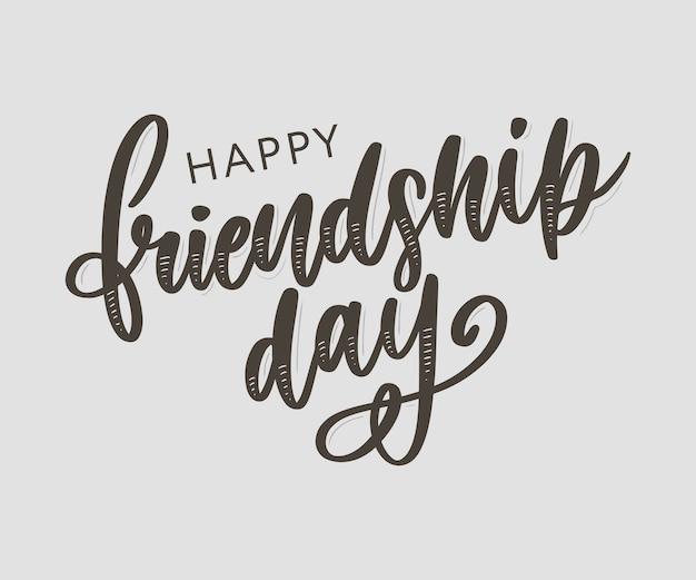 Hand getrokken gelukkige vriendschap dag belettering