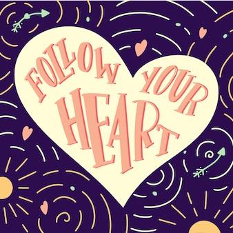 Hand getrokken hart met citaat volg je hart