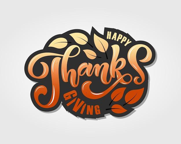 Hand getrokken thanksgiving typografie poster viering citaat happy thanksgiving getextureerde achtergrond
