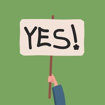 Hand met banner met ja woord platte vectorillustratie ondersteunende