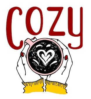 Hand met warme koffie en de inscriptie gezellig bovenaanzicht stijlvolle herfstschetsillustratie