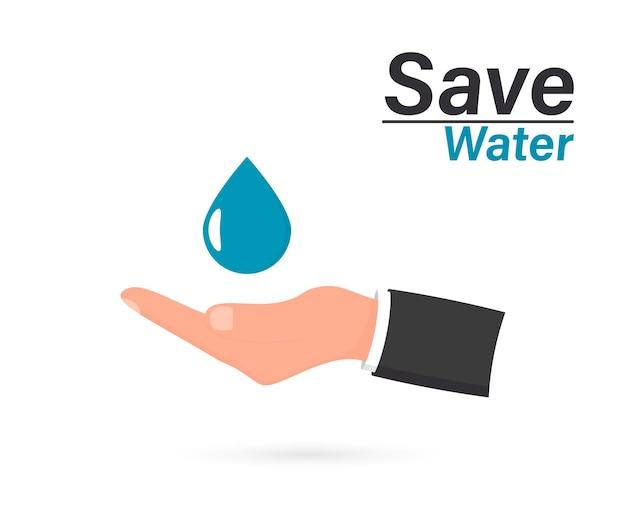 Hand met waterdruppel. water beschermen. concept bespaar water. vectorillustratie