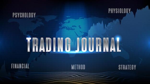 Handelsjournaalabstracte futuristische technische achtergrond van handelsdagboek aandelenmarkt, psychologie fysiologie methode strategie financieel