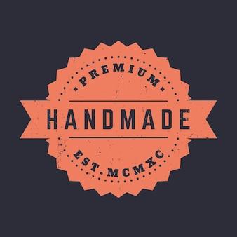 Handgemaakt, vintage badge, embleem, vectorillustratie