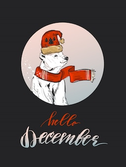 Handgemaakte abstracte merry christmas decoratie wenskaart met noord-witte ijsbeer in winterkleding en moderne ruwe kalligrafiefase hallo december