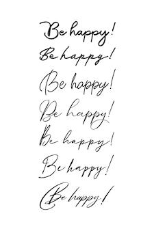 Handgeschreven inscriptie wees blij