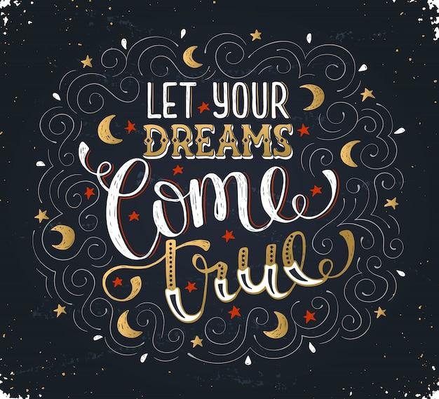 Handgeschreven inspirerende quote over droom