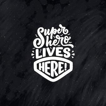 Handgetekende belettering citaat in moderne kalligrafie stijl voor kinderkamer slogan voor t-shirt prints en i...
