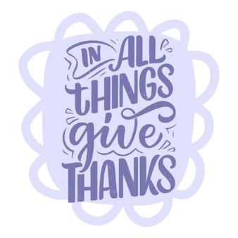 Handgetekende belettering citaat over dankbaarheid coole zin voor print en posterontwerp inspirerende slo...