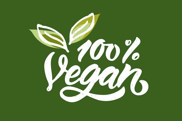 Handgetekende belettering typografie 100 veganistisch rauw eco bio natuurlijk vers gluten en ggo-vrij