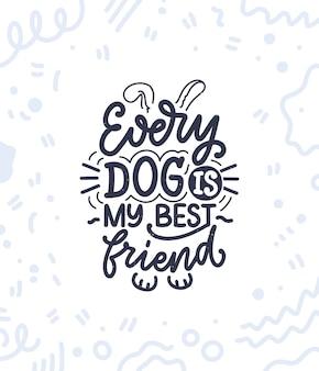 Handgetekende inspirerende quote over honden