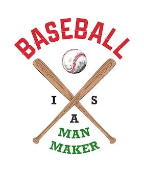 Handgetekende schets van honkbal en vleermuis met motiverende typografie baseball is a man maker