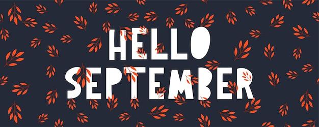 Handgetekende typografie belettering zin hallo september