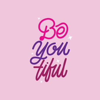Handlettering typografie be you tiful