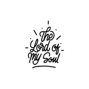 Handlettering typografie de heer van mijn ziel