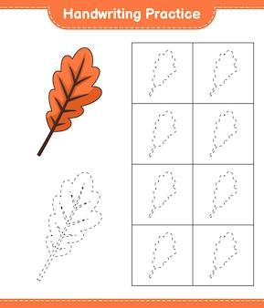 Handschriftoefeningen traceren van lijnen van eikenblad educatief kinderspel afdrukbaar werkblad