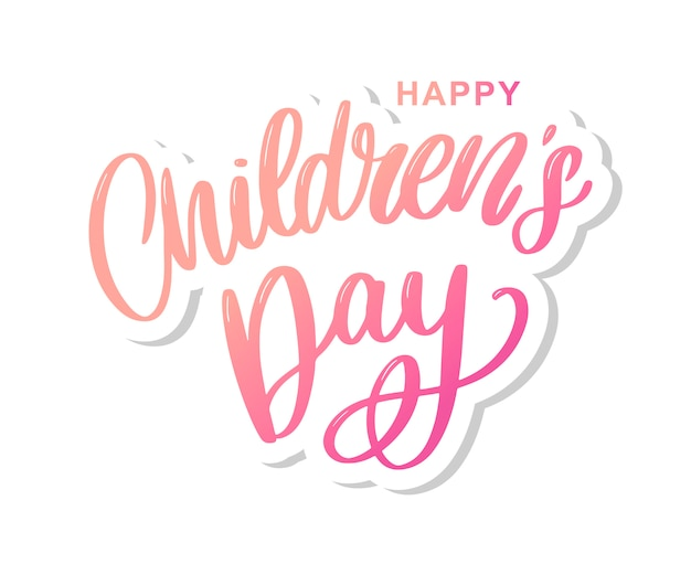 Happy children's day belettering