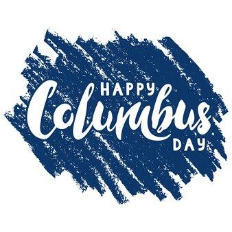 Happy columbus day belettering op donkerblauwe achtergrond. handgetekende vectorillustratie.