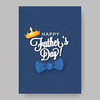 Happy father's day lettertype met gouden kroon en vlinderdas op blauwe streep achtergrond.