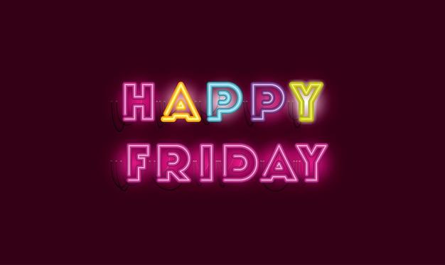 Happy friday fonts neon lights