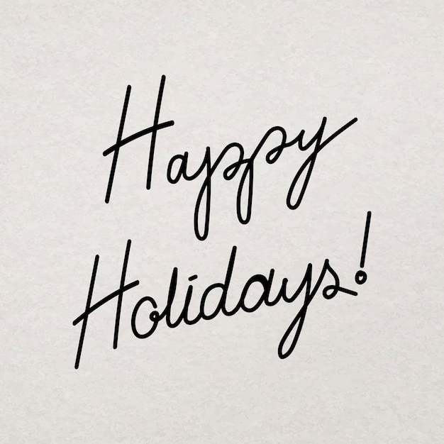 Happy holidays typografie sticker, minimale handgetekende inkt groet vector