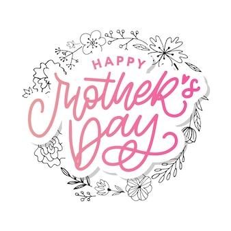 Happy mother's day belettering. moederdagkaart met bloemenkrans