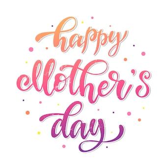 Happy mothers day belettering citaat