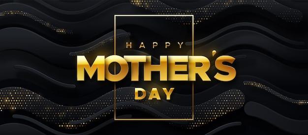 Happy mothers day gouden bordje op abstracte zwarte golvende vormen achtergrond met glitters Premium Vector