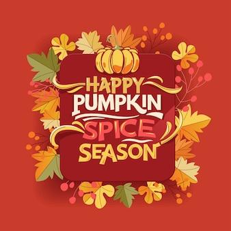 Happy pumpkin spice seizoen, welkom herfst en herfst wenskaart