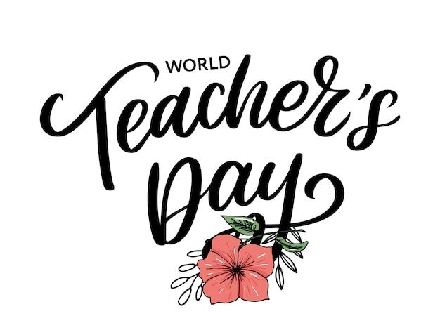 Happy teacher's day inscriptie. wenskaart met kalligrafie. hand getrokken belettering. typografie voor uitnodiging, spandoek, poster of kleding. citaat.