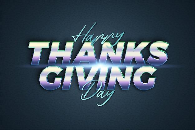 Happy thanksgiving day teksteffect thema chrome realistisch met licht concept voor trendy poster, flayer en banner uitnodigingssjabloon