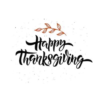 Happy thanksgiving hand getrokken typografie. viering citaat met bladeren.