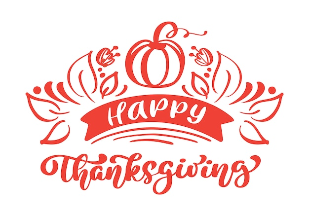 Happy thanksgiving kalligrafie tekst met pompoen en bladeren vector geïllustreerd.