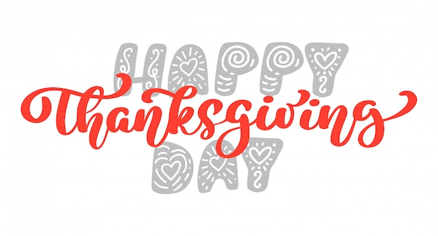 Happy thanksgiving kalligrafie tekst, vector geïllustreerd typografie geïsoleerd