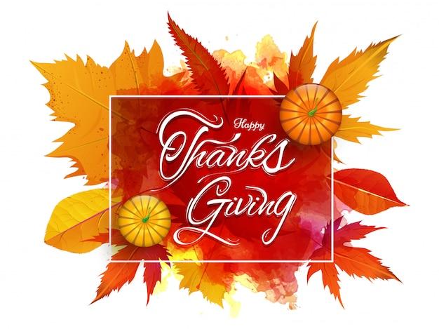 Happy thanksgiving met bovenaanzicht van pompoenen op herfstbladeren en aquarel splash