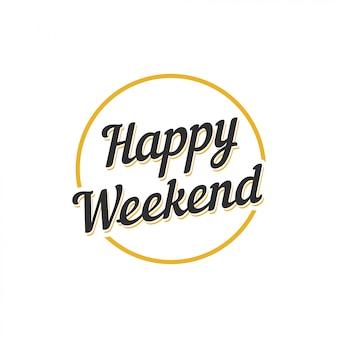 Happy weekend tekst vector ontwerpsjabloon