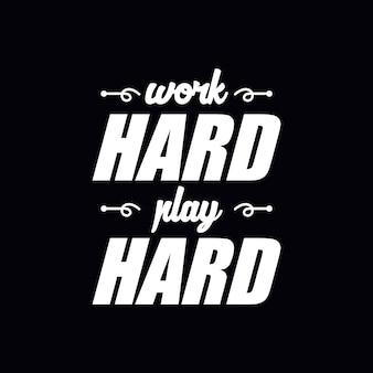 Hard werken citaat belettering met motiverende boodschap