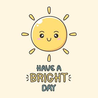 Heb een heldere dag met schattige zon Premium Vector