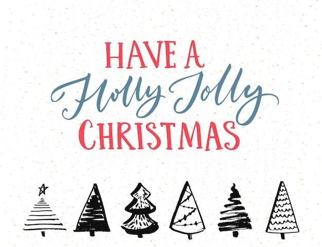 Heb een hulst vrolijke kerstwenskaart vectorsjabloon met kalligrafietekst