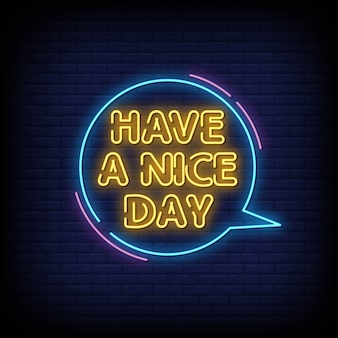 Heb een leuke dag neon signs style text