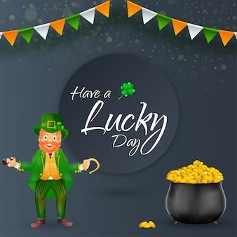 Heb een lucky day-lettertype met shamrock leaf, happiness leprechaun man met rookpijp