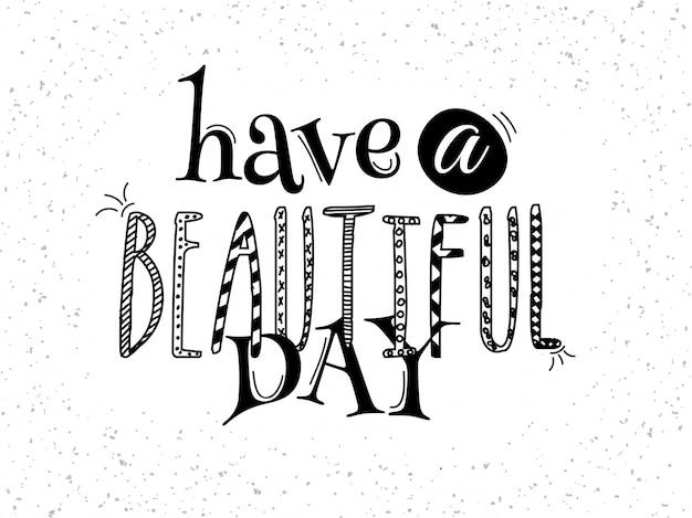 Heb een mooie dag boho-letters
