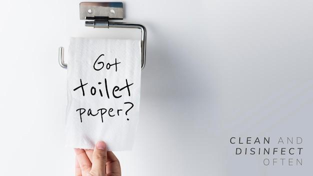 Heb je toiletpapier? reinig en desinfecteer vaak tijdens de wereldwijde covid-19 pandemische vector
