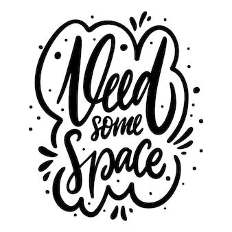 Heb wat ruimte nodig