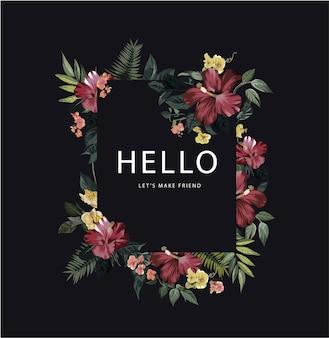 Hello-slogan met tropische bloemillustratie