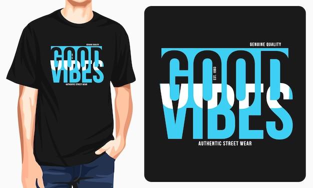 Heren t-shirt met goede vibes