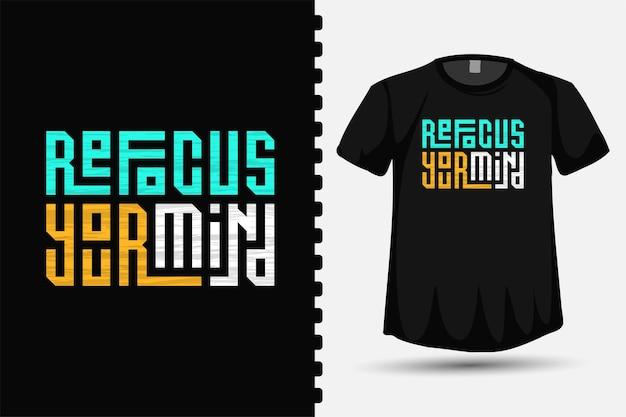 Herfocus uw geest, trendy typografie belettering verticale ontwerpsjabloon