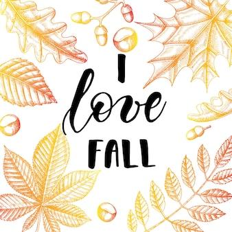 Herfst belettering kalligrafie zin - ik hou van vallen. uitnodigingskaart met handgemaakte motivatie offerte met hand getrokken bladeren in schets stijl. vector ontwerp