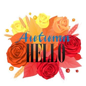 Herfst hallo belettering met heldere rozen. groetinschrijving met kleurrijke bloemhoofden