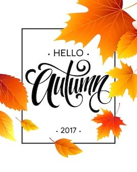 Herfst kalligrafie. achtergrond van herfstbladeren. concept folder, flyer, poster reclame. vector illustratie eps10
